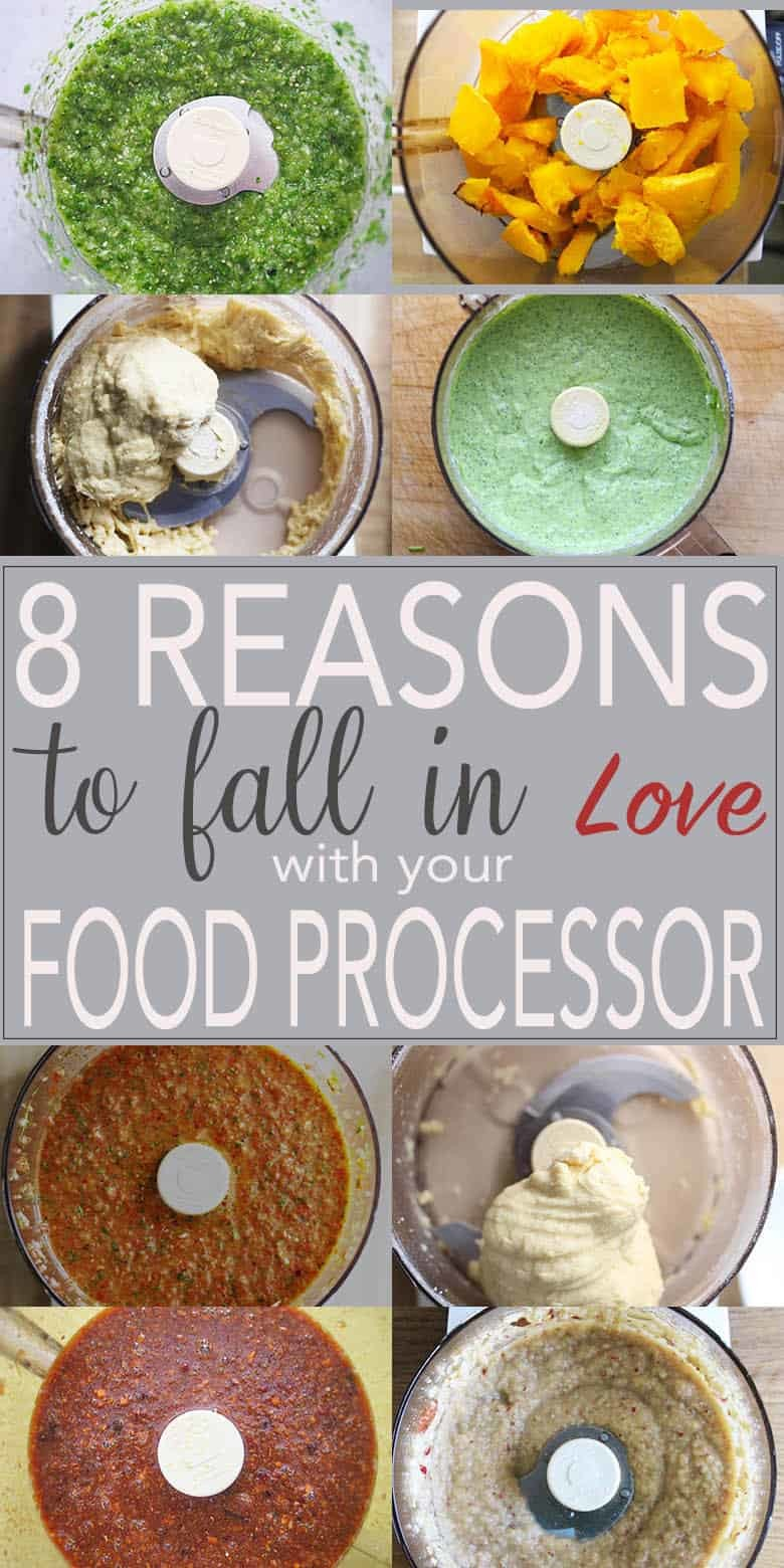8 Reasons To Fall In Love With Your Food Processor