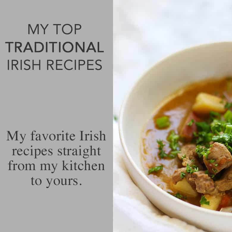Traditional Irish Recipes for St. Patricks Day.